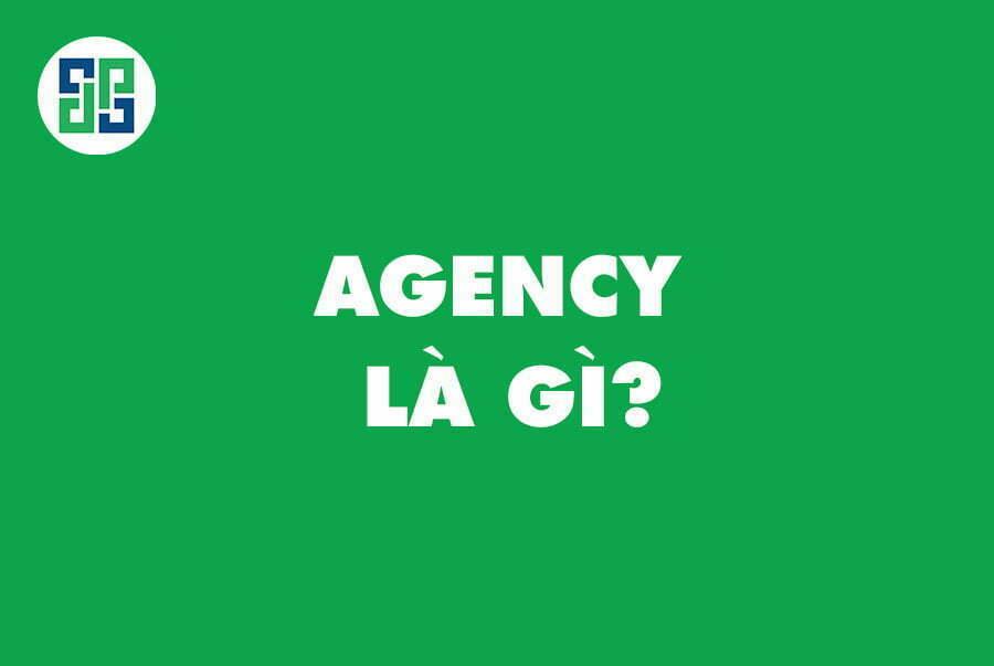 agency là gì?