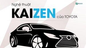 Kaizen nghệ thuật quản trị của Toyota